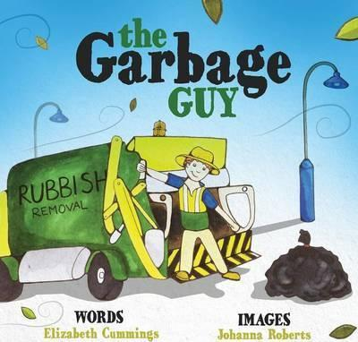 Elizabeth Mary Cummings The Garbage Guy